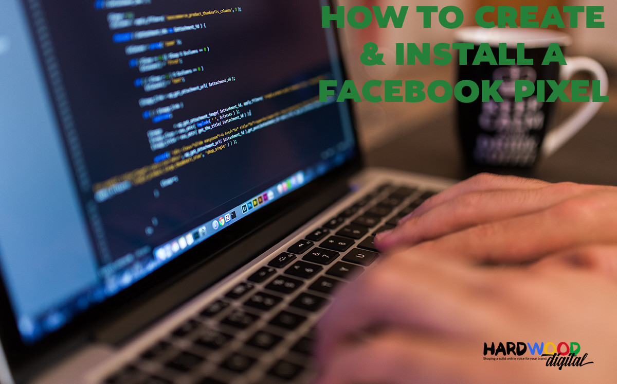 How to Create and Install a Facebook Retargeting Pixel