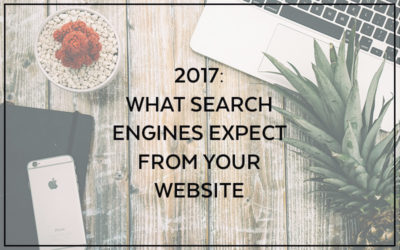 2017 Web Design – What Search Engines Expect